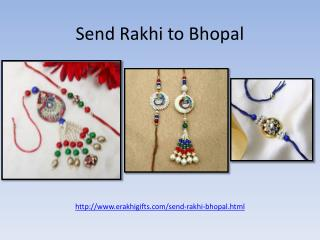 Send rakhi to bhopal and surprised your loved one !!