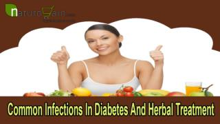 Common Infections In Diabetes And Herbal Treatment
