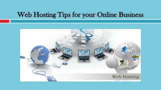 Web Hosting Tips for your Online Business