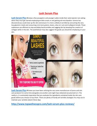 http://www.topwellnesspro.com/lash-serum-plus-reviews/
