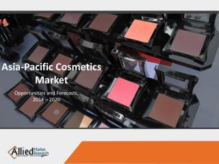 APAC Cosmetics Market Reseach,Industry Analysis & Share
