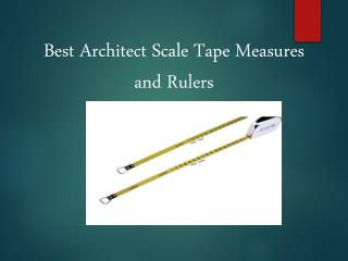 Best Architect Scale Tape Measures and Rulers