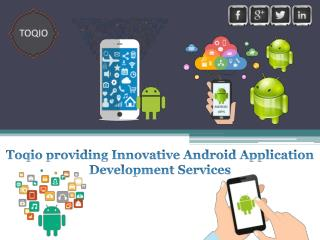 TOQIO | Android Application Development Las Vegas