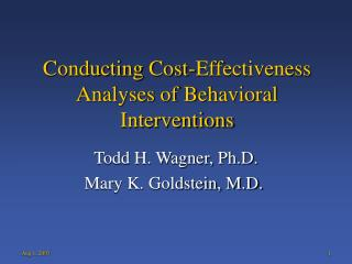 Conducting Cost-Effectiveness Analyses of Behavioral Interventions