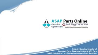 ASAP Parts Online Supplier of NSN and Civil Aircraft Parts