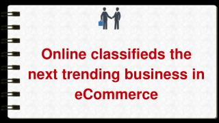 Online classifieds the next trending business in eCommerce