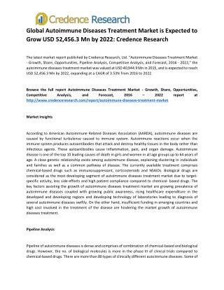 Global Autoimmune Diseases Treatment Market is Expected to Grow USD 52,456.3 Mn by 2022: Credence Research