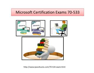 Microsoft Certification Exams 70-533 Braindumps