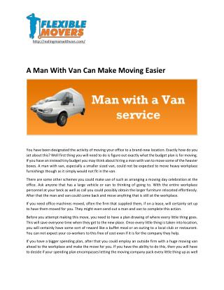 A Man With Van Can Make Moving Easier