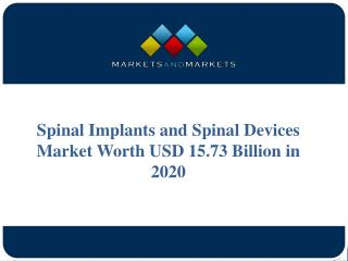 Spinal Implants and Spinal Devices Market Worth USD 15.73 Billion in 2020