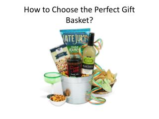 How to Choose the Perfect Gift Basket?