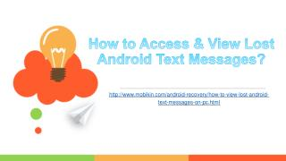 How to access & view lost android text messages