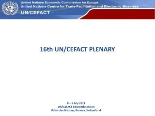 16th UN/CEFACT PLENARY