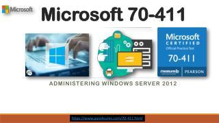 70-411 Pass4sure Microsoft MCSE Dumps