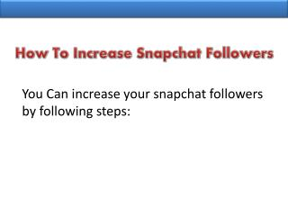 Buy Snapchat Followers within your Pocket Friendly Price