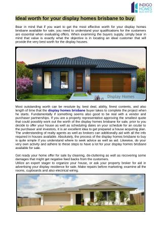 Ideal worth for your display homes brisbane to buy