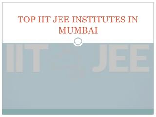 Top IIT JEE institutes in mumbai