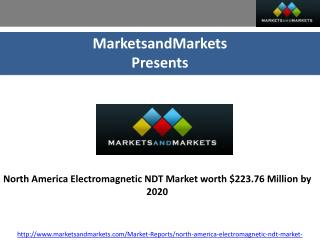 North America Electromagnetic NDT Market worth $223.76 Million by 2020