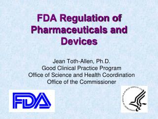 FDA Regulation of Pharmaceuticals and Devices