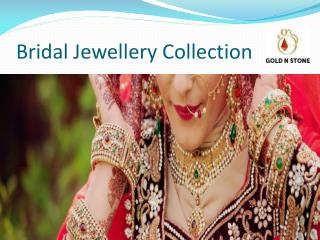Buy Online Bridal Jewellery at The Best Price | GoldnStone
