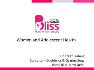 Pregnancy Care Hospital - Paras Bliss