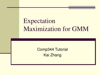 Expectation Maximization for GMM
