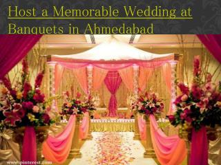 Host a Memorable Wedding at Banquets in Ahmedabad