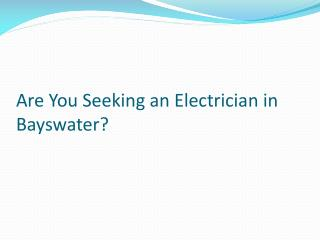 Electrician bayswater