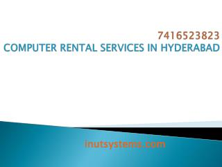 Computer rental services in hyderabad at low cost