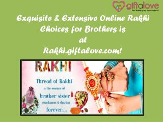 Exquisite & Extensive Online Rakhi Choices for Brothers is at Rakhi.giftalove.com!