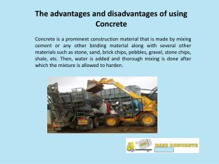 The advantages and disadvantages of using Concrete