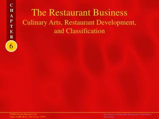 The Restaurant Business  Culinary Arts, Restaurant Development,  and Classification