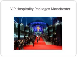 Offer VIP Hospitality Packages