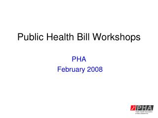 Public Health Bill Workshops