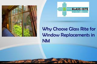 Why Choose Glass Rite for Window Replacements in NM