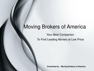 Moving Brokers of America – Find Low Price Moving Agents