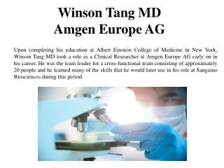 Winson Tang MD - Amgen Europe AG