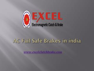 AC Fail Safe Brakes in india