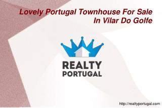 Lovely Portugal Townhouse For Sale In Vilar Do Golfe