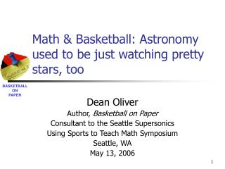 Math  Basketball: Astronomy used to be just watching pretty stars, too