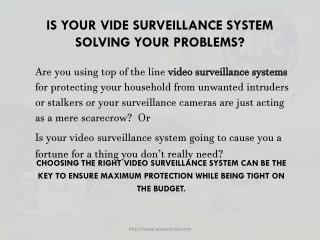 Residential video surveillance
