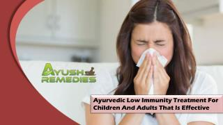 Ayurvedic Low Immunity Treatment For Children And Adults That Is Effective