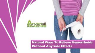 Natural Ways To Relieve Hemorrhoids Without Any Side Effects
