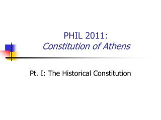 PHIL 2011: Constitution of Athens