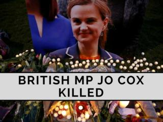 British MP Jo Cox killed