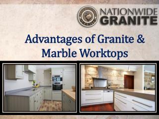 Advantages of Granite and Marble Worktops