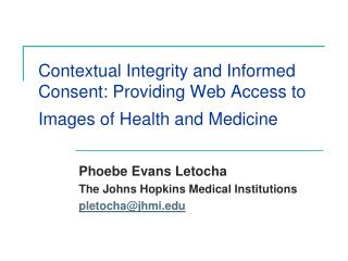 Contextual Integrity and Informed Consent: Providing Web Access to Images of Health and Medicine