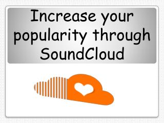 Buy SoundCloud Likes to Build Large Audience Base