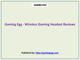 Wireless Gaming Headset Reviews