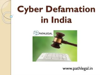 Cyber Defamation India | Cyber Denigration India